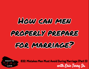 Mistakes Men Must Avoid During Marriage (Part 3)