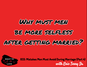 Mistakes Men Must Avoid During Marriage (Part 4)