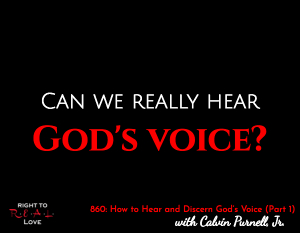 How to Hear and Discern God's Voice (Part 1)