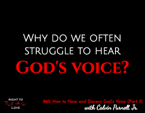 How to Hear and Discern God's Voice (Part 3)