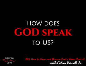 How to Hear and Discern God's Voice (Part 4)