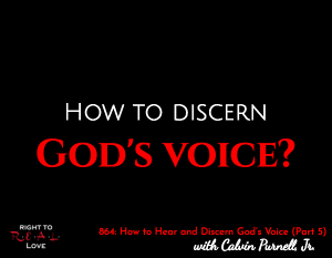 How to Hear and Discern God's Voice (Part 5)