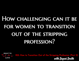 How to Transition Out of the Stripping Profession (Part 2)