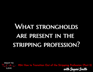 How to Transition Out of the Stripping Profession (Part 3)