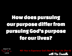 How to Experience God's Best for Your Life (Part 2)