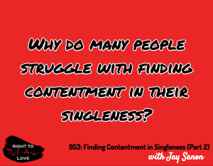 Finding Contentment in Singleness (Part 2)