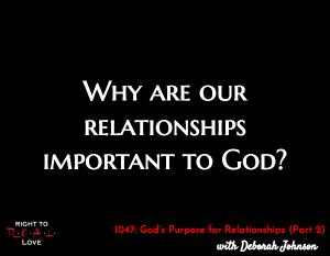 God's Purpose for Relationships (Part 2)