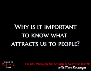 Why Women Are Not Attracted to Godly Men (Part 2)