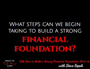 How to Build a Strong Financial Foundation (Part 4)