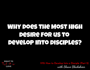 How to Develop Into a Disciple (Part 3)