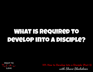 How to Develop Into a Disciple (Part 4)