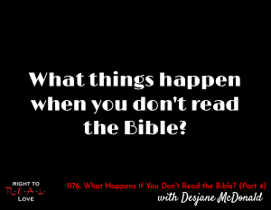What Happens if You Don't Read the Bible? (Part 4)