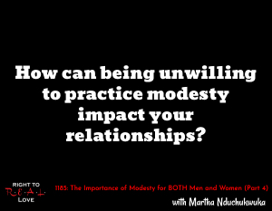 The Importance of Modesty for BOTH Men and Women (Part 4)