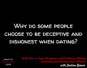 How to Spot Deception and Dishonesty People in Dating and Relationships (Part 1)