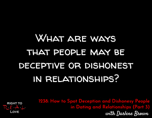 How to Spot Deception and Dishonesty People in Dating and Relationships (Part 3)