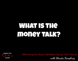 Having the Money Talk Before Saying