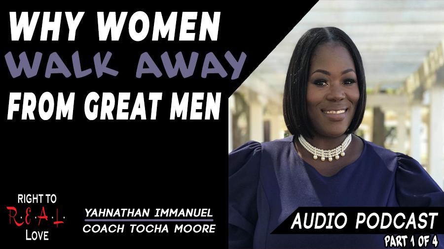 Why Women Walk Away From Great Men