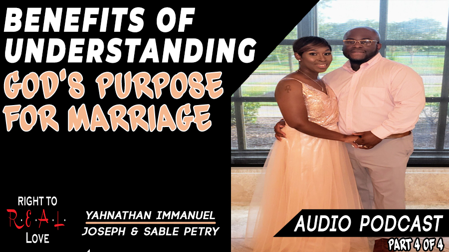 Benefits of Understanding God's Purpose for Marriage