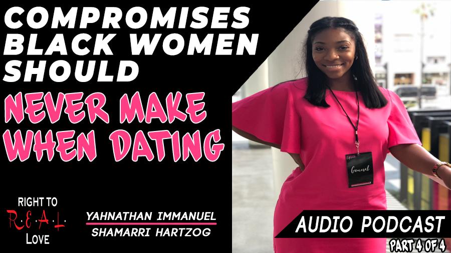 Compromises Black Women Should Never Make When Dating