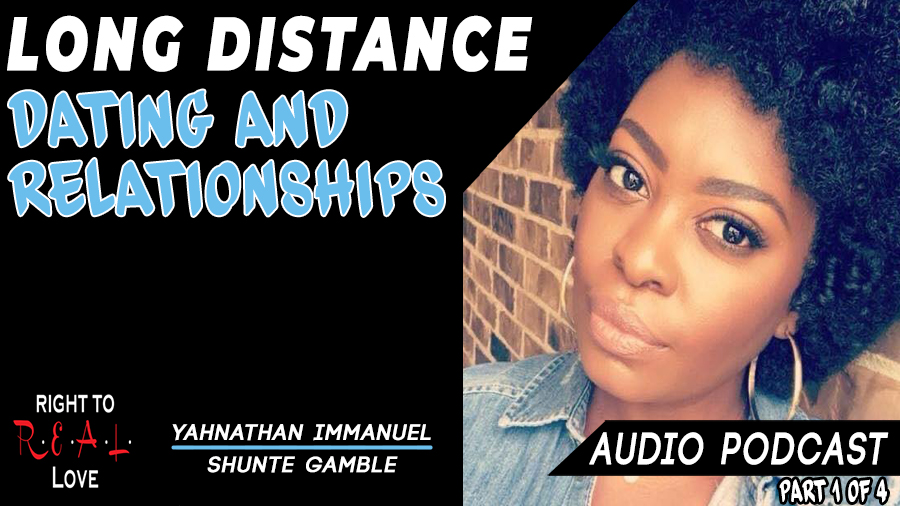 Long Distance Dating and Relationships