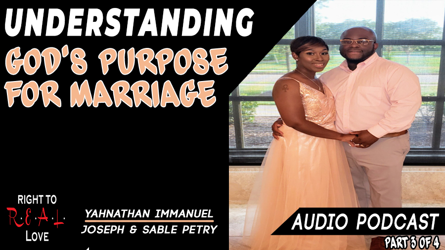 Understanding God's Purpose for Marriage