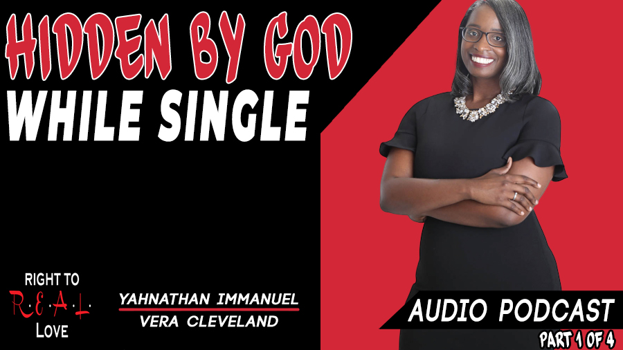 Hidden by God While Single