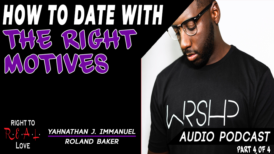 How to Date with the Right Motives