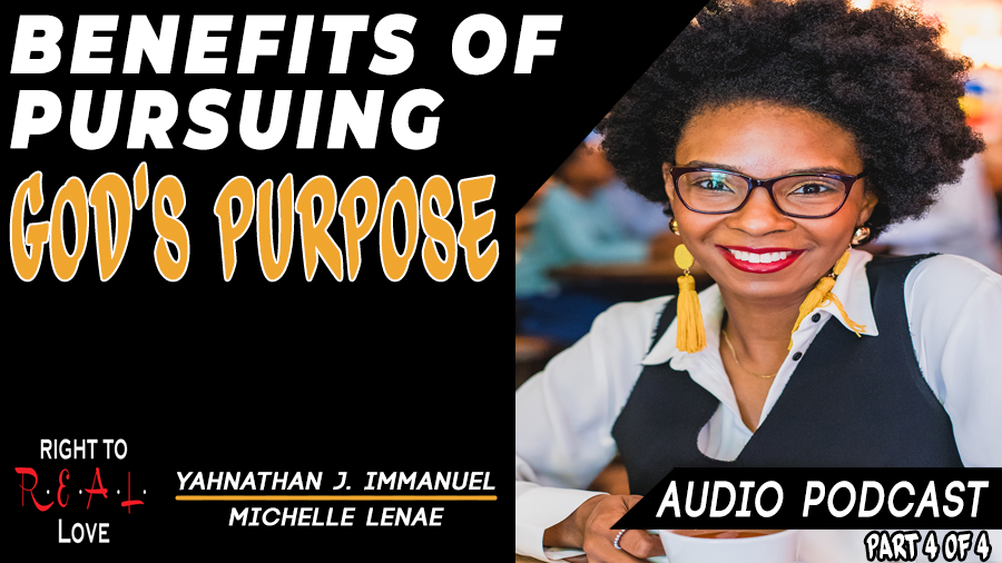 Benefits of Pursuing God's Purpose