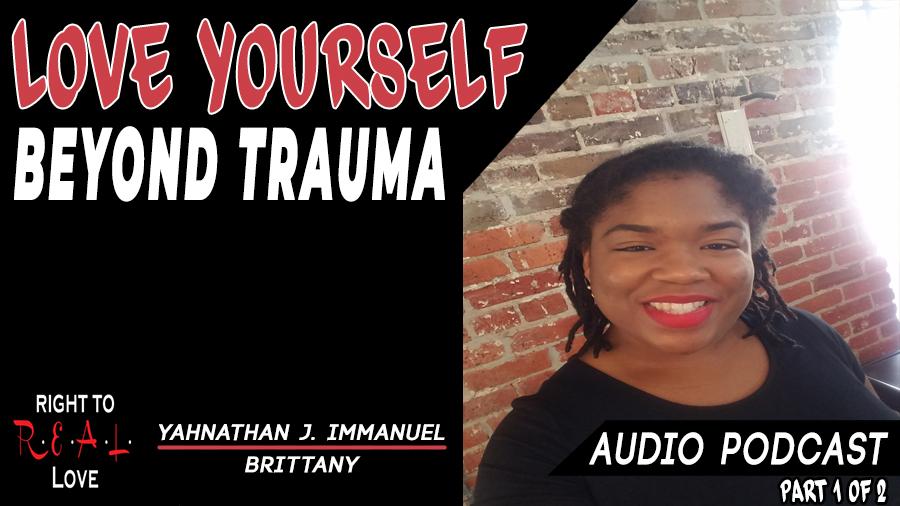 Love Yourself Beyond Trauma