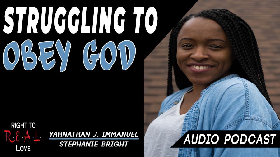 Struggling to Obey God