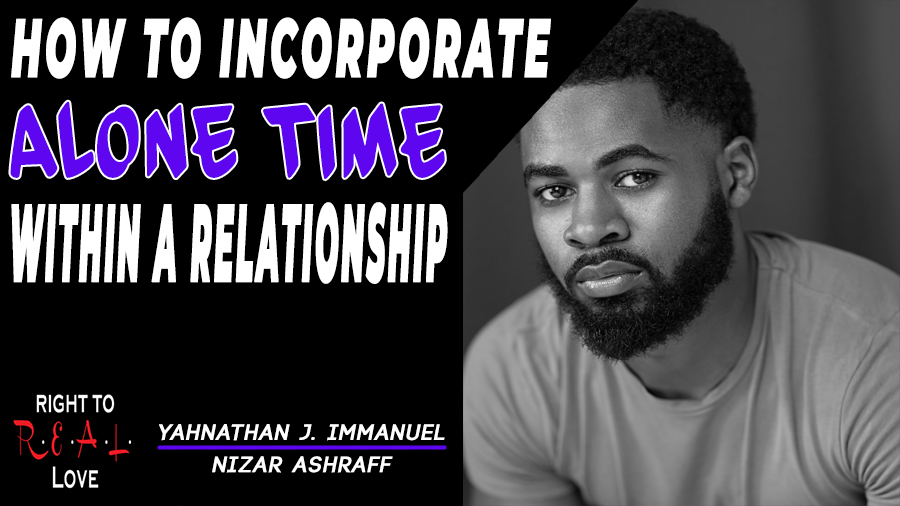 How to Incorporate Alone Time Within a Relationship