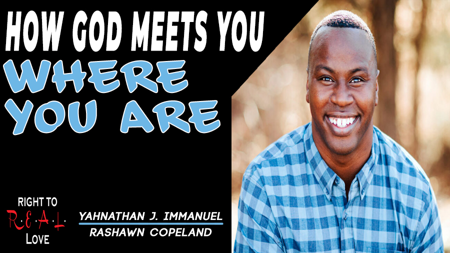 How God Meets You Where You Are