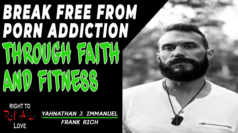 Break Free From Porn Addiction Through Faith and Fitness