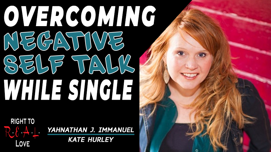 Overcoming Negative Self Talk While Single